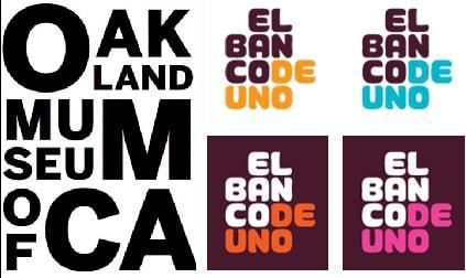 À esquerda, marca para o Oakland Museum da Califórna, à direita, El BAnco de Uno, México