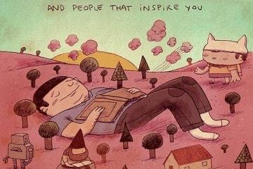 """""""Mantenha ao seu redor coisas e pessoas que te inspirem"""". Ilustração de Alex Noriega."""